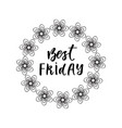 best friday inspirational lettering poster or vector image vector image