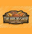 logo for bread shop vector image