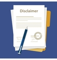 disclaimer document paper legal aggreement signed vector image vector image