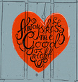 Heart with hand drawn typography poster vector image vector image