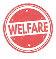 welfare sign or stamp vector image vector image