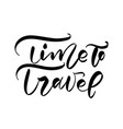 hand drawn text time to travel vector image vector image
