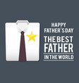 best father in the world shirt fathers day vector image