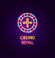 casino royal neon label vector image vector image