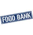 food bank square grunge stamp vector image vector image