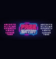 free entry neon text design template vector image