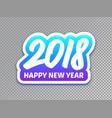 happy new year 2018 paper label design vector image vector image
