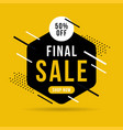 final sale banner up to 50 off vector image vector image