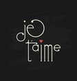 french text love phrase on chalk board vector image