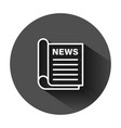 newspaper icon in flat style news on black round vector image vector image