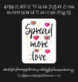 spread more love handwritten fonts analog vector image vector image