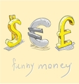 Dollar euro pound funny money signs vector image