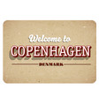 welcome to copenhagen vector image vector image