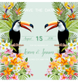 Wedding Card Tropical Flowers Toucan Bird vector image vector image