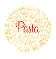 italian pasta poster for restaurant vector image vector image