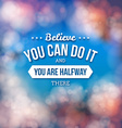 Motivational poster typography design vector image