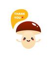 mushroom character saying thank you vector image vector image