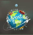 vacation travelling composition with the earth vector image vector image