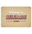 welcome to belgrade vector image