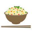 fried rice in bowl with chopsticks vector image vector image
