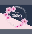 happy mothers day with cherry blossom background vector image