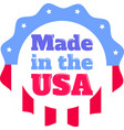 made in usa on white background vector image vector image