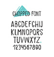 Line simple chopped font Universal alphabet with vector image vector image