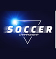 soccer label with flash light vector image