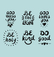 6 hand lettering quotes god bless you be the vector image vector image