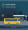 bus at the bus stop on background of night city ve vector image