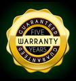 five years warranty golden badge guarantee label vector image