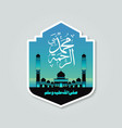 islamic greeting card badge or label of al mawlid vector image vector image