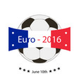 logo emblem on the euro 2016 stylish vector image vector image