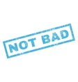 Not Bad Rubber Stamp vector image vector image