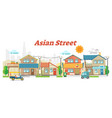 asian town street outdoor scene with buildings vector image vector image
