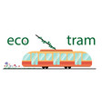 ecological public transport tram tram and plants vector image