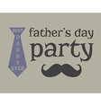 Father s day greeting template mustache Unusual vector image