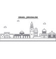 israel jerusalem architecture line skyline