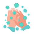 hands in coronavirus covid-19 vector image vector image