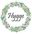 hygge sign symbolizing danish life style vector image vector image