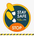 stay safe 15 meter apart sticker floor distance vector image vector image