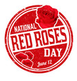 national red roses day grunge rubber stamp vector image vector image
