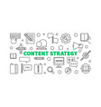 content strategy concept line horizontal vector image vector image