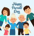 happy parents day concept vector image
