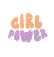 power girl lettering inscription round cartoon vector image