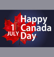 happy canada day holiday celebrate card vector image vector image