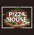 pizza hand drawn trendy poster for pizzeria vector image