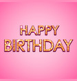 happy birthday glitter text on pink background vector image vector image
