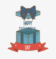 happy fathers day card with gift box vector image vector image