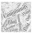 Join A Community To Advertise Your Blog Word Cloud vector image vector image